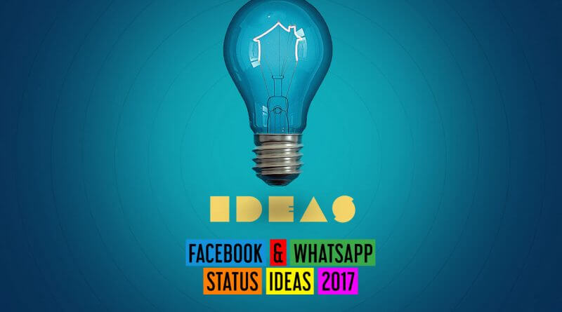 Whatsapp And Facebook Status Ideas 2017