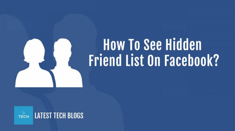 How To See Hidden Friend List On Facebook