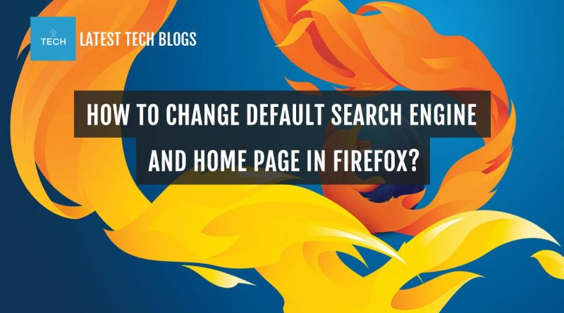 How-to-change-default-search-engine-and-home-page-in-Firefox