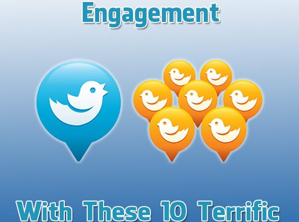 10 Terrific Tweet Writing Tips to Increase Your Twitter Engagement