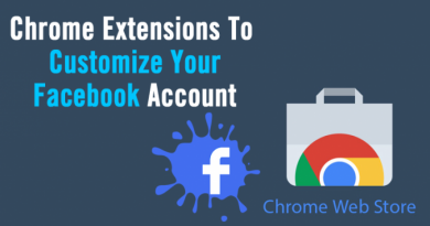 Best Chrome Extensions To Customize Your Facebook Account