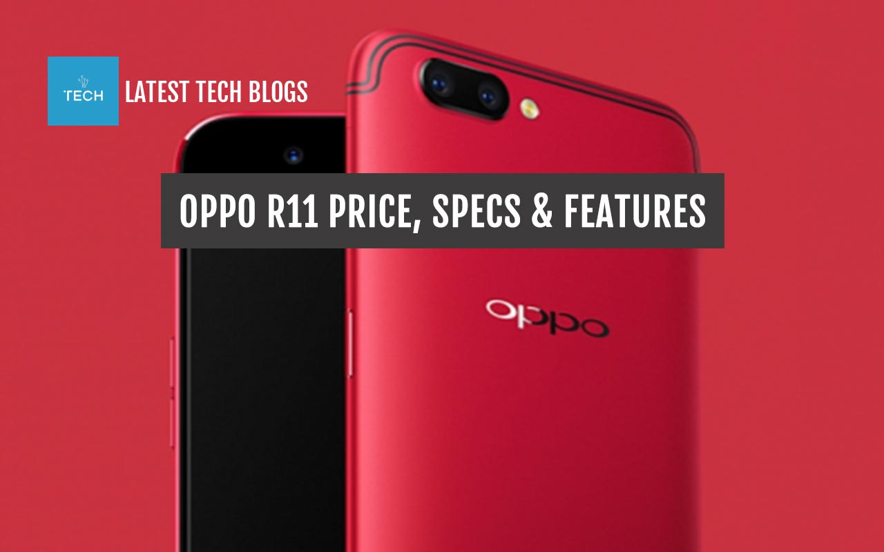 Oppo R11 Specs Features And Price In Usa Amp Indonesia
