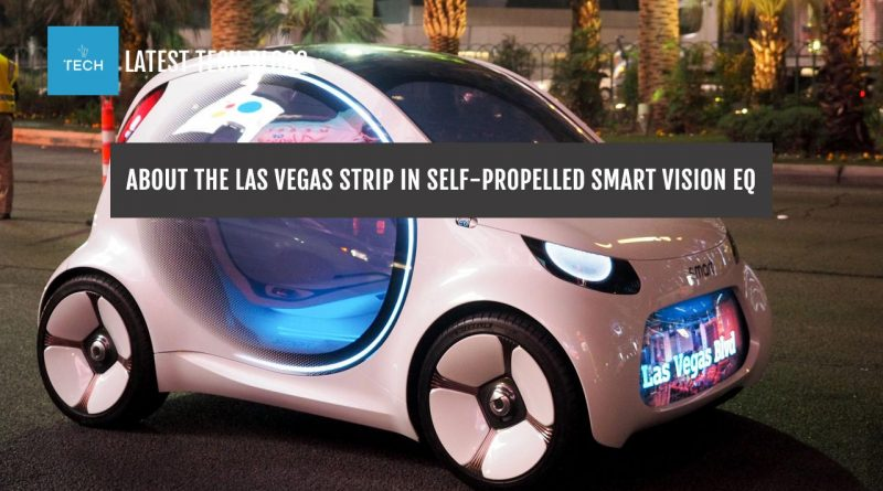 About the Las Vegas Strip in self-propelled Smart Vision EQ