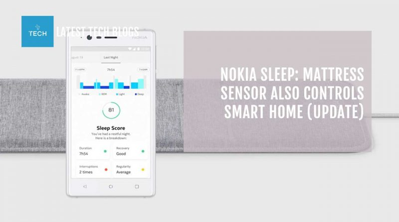 Nokia Sleep: Mattress Sensor Also Controls Smart Home (UPDATE)